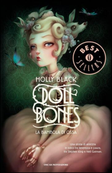 Doll bones. La bambola di ossa - Holly Black | Rochesterscifianimecon.com