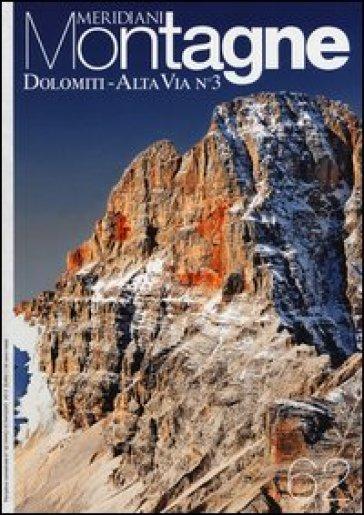 Dolomiti. Alta via n°3. Con cartina
