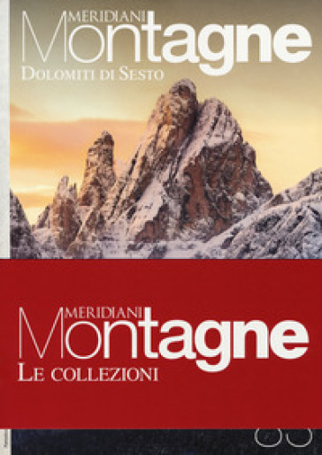 Dolomiti di Sesto-Dolomiti del Cadore. Con 2 Carta geografica ripiegata