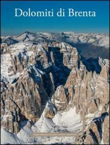 Dolomiti di Brenta - F. De Battaglia  