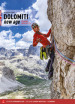 Dolomiti new age. 130 bolted routes up to 7a