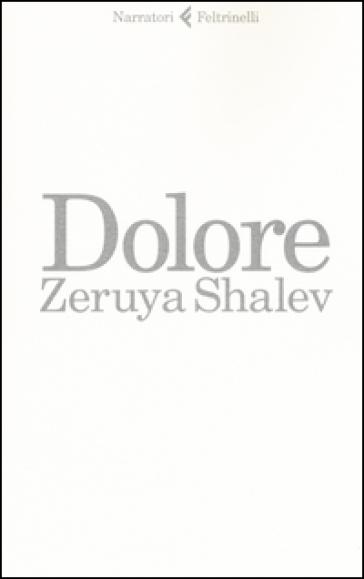 Dolore - Zeruya Shalev |