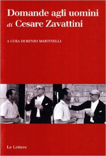 Domande agli uomini - Cesare Zavattini  