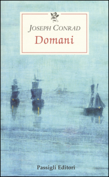 Domani - Joseph Conrad |