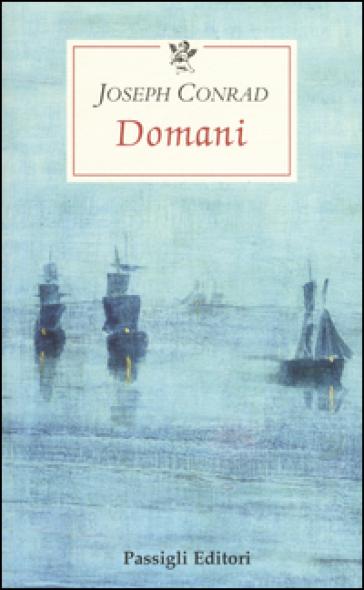 Domani - Joseph Conrad | Kritjur.org