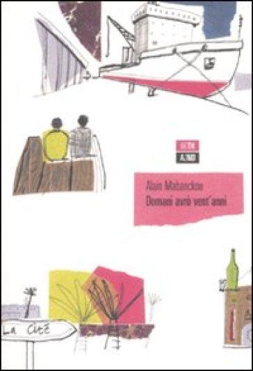 Domani avrò vent'anni - Alain Mabanckou | Kritjur.org
