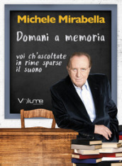 Domani a memoria. Audiolibro. CD Audio formato MP3