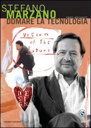 Domare la tecnologia - Stefano Marzano |