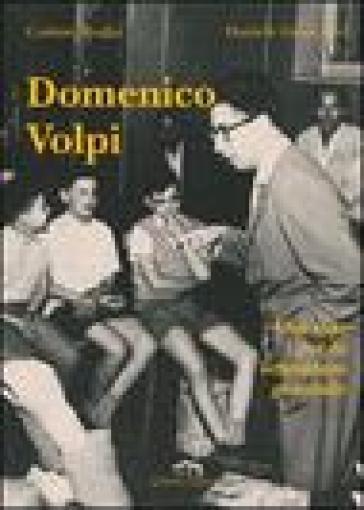 Domenico Volpi. Una vita per la letteratura giovanile - Cosimo Rodia |