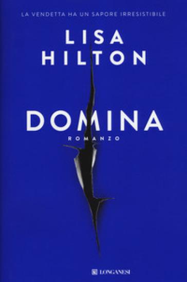 Domina - Lisa Hilton |