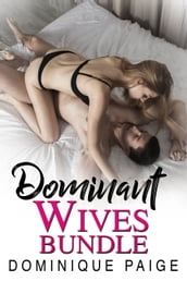 Dominant Wives Bundle