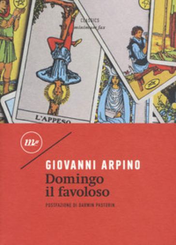 Domingo il favoloso - Giovanni Arpino |