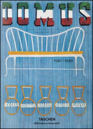Domus (1940-1949). Ediz. inglese, francese e tedesca