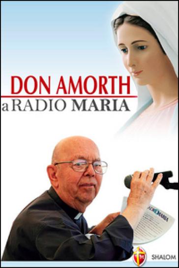 Don Amorth a Radio Maria