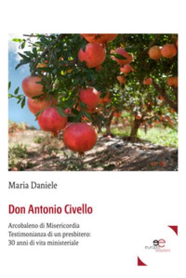 Don Antonio Civello - Maria Daniele |
