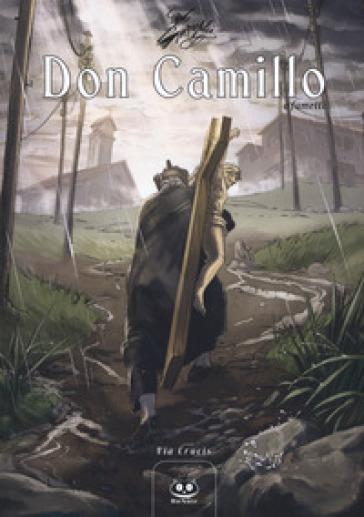 Don Camillo a fumetti. 18: Via Crucis - Davide Barzi |