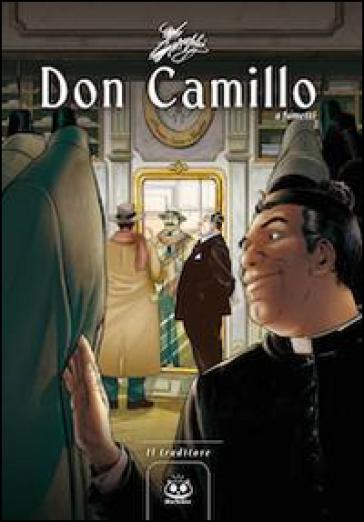 Don Camillo a fumetti. 6: Il traditore - Davide Barzi |