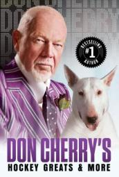 Don Cherry s Hockey Greats And More