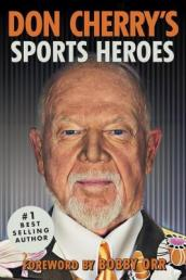 Don Cherry s Sports Heroes