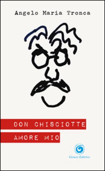 Don Chisciotte amore mio