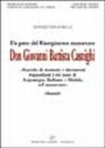 Don Giovanni Battista Casnighi. Un prete del Risorgimento italiano - Manlio Paganella | Ericsfund.org