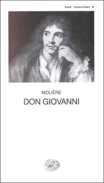 Don Giovanni o il convitato di pietra - Molière | Thecosgala.com