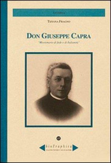 Don Giuseppe Capra. Missionario di fede e di italianità - Tiziana Fragno | Kritjur.org