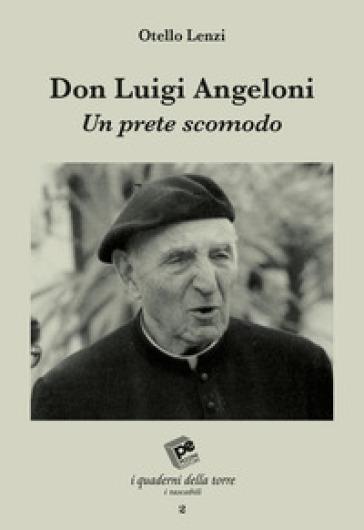 Don Luigi Angeloni - Otello Lenzi | Kritjur.org