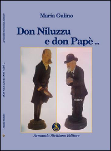Don Niluzzu e don Papè - Maria Gulino |
