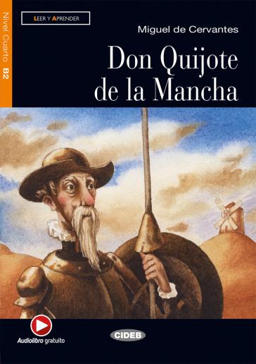 Don Quijote Mancha. Con CD Audio - Miguel de Cervantes Saavedra |