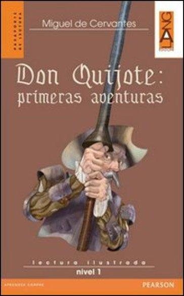Don Quijote: primeras aventuras. Con CD Audio - Miguel de Cervantes Saavedra   Rochesterscifianimecon.com