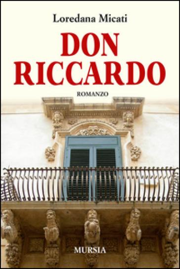 Don Riccardo - Loredana Micati |