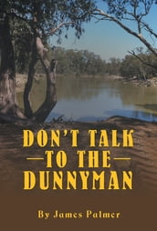 Don T Talk to the Dunnyman