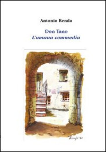 Don Tano. L'umana commedia