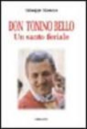 Don Tonino Bello. Un santo feriale - Giuseppe Massone  