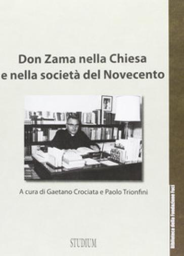 Don Zama nella chiesa e nella società del Novecento - Antonio Gramsci   Kritjur.org