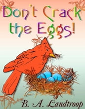Don t Crack the Eggs!