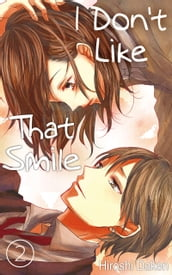 I Don t Like That Smile Vol.2 (Love Manga)