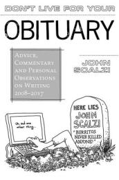 Don t Live for Your Obituary