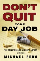 Don t Quit Your Day Job