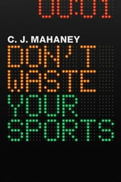 Don t Waste Your Sports