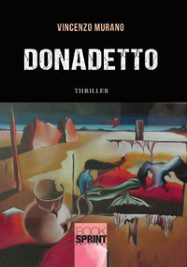 Donadetto - Vincenzo Murano |