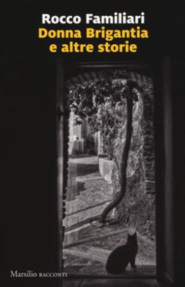 Donna Brigantia e altre storie - Rocco Familiari | Kritjur.org