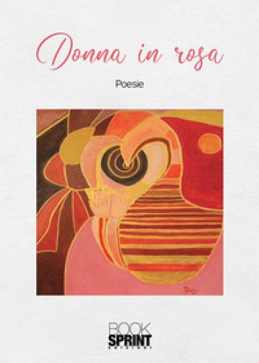 Donna in rosa - Daniela Rocco |