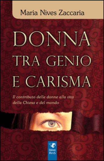 Donna tra genio e carisma - M. Nives Zaccaria | Kritjur.org