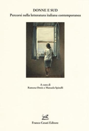 Donne e Sud. Percorsi nella letteratura italiana contemporanea - R. Onnis | Jonathanterrington.com