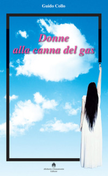 Donne alla canna del gas - Guido Collo |