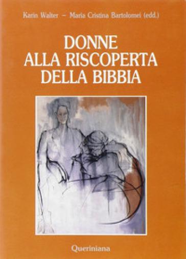 Donne alla riscoperta della Bibbia - P. Gaiotti Oxenius |