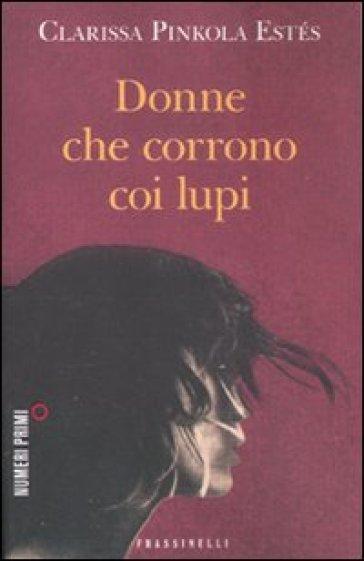 ?tit=Donne+che+corrono+coi+lupi&aut=Clarissa+Pinkola+Est%C3%A9s