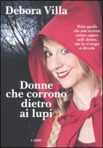 Donne che corrono dietro ai lupi - Debora Villa pdf epub